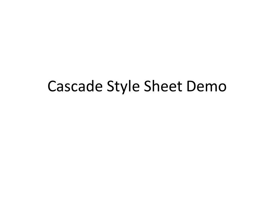 Cascade Style Sheet Demo