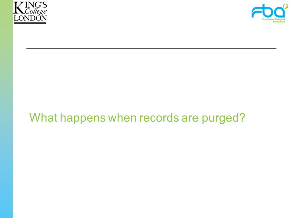 What happens when records are purged