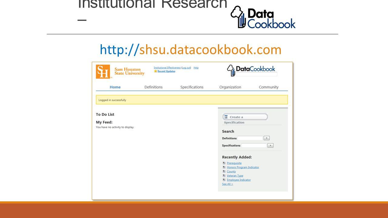 Institutional Research – http://shsu.datacookbook.com
