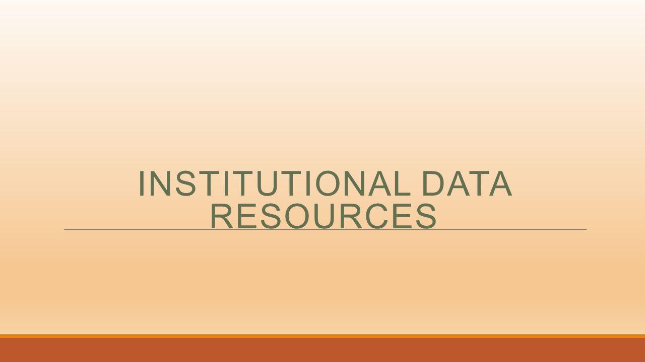 INSTITUTIONAL DATA RESOURCES
