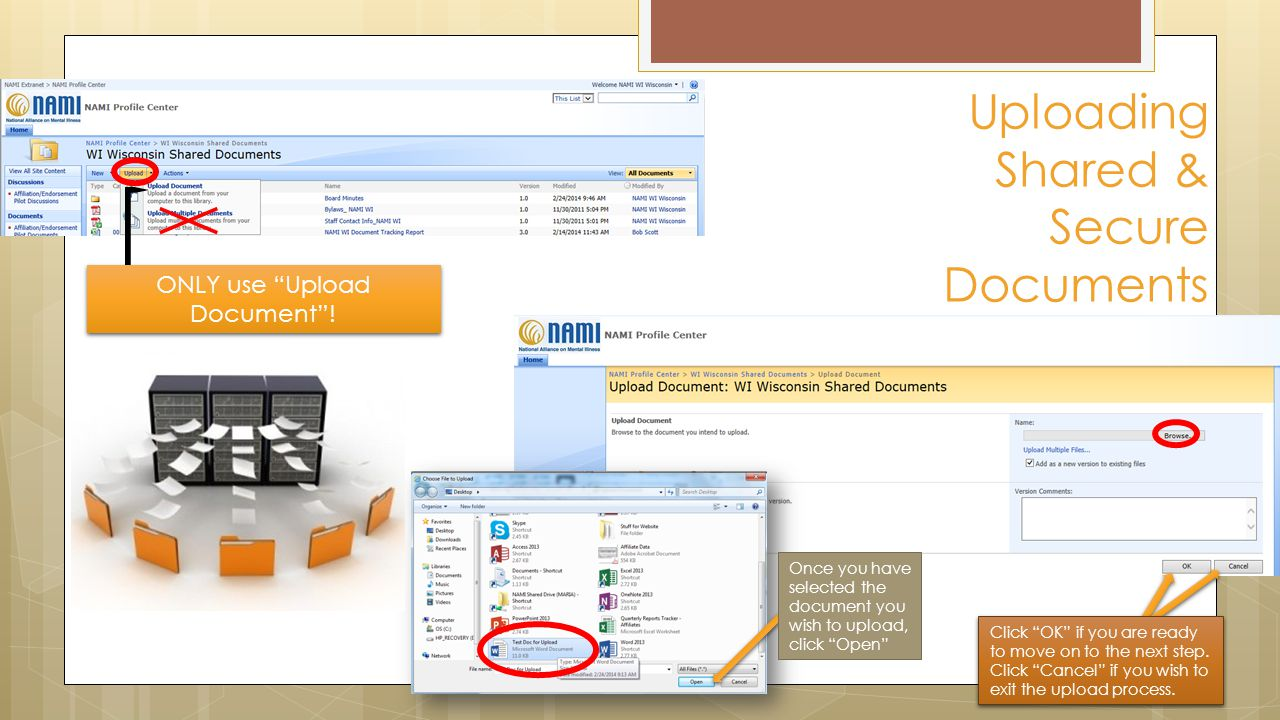 Uploading Shared & Secure Documents ONLY use Upload Document .