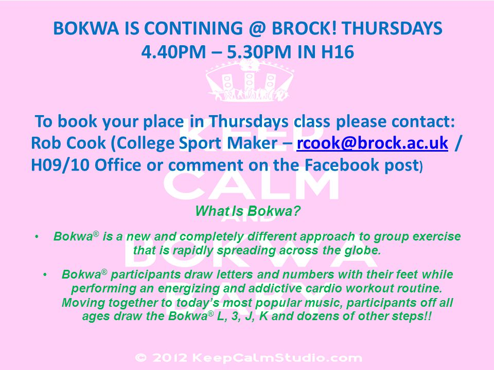 BOKWA IS CONTINING @ BROCK.