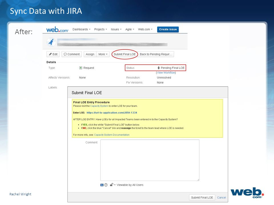 Slide 18 Sync Data with JIRA After: Rachel Wright