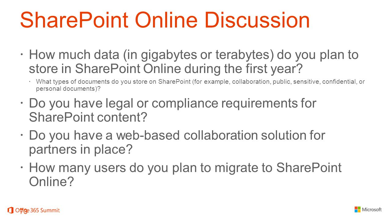 SharePoint Online Discussion  How much data (in gigabytes or terabytes) do you plan to store in SharePoint Online during the first year.