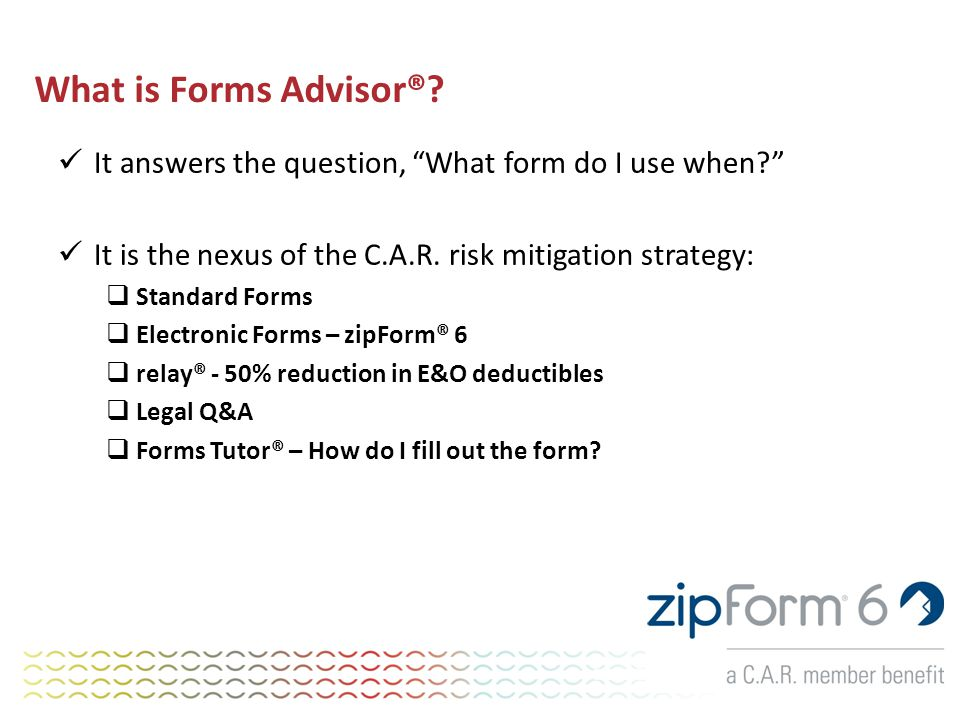 What is Forms Advisor®.