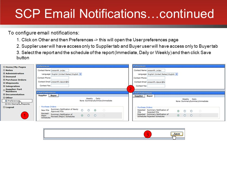 SCP Email Notifications…continued To configure email notifications: 1. Click on Other and then Preferences -> this will open the User preferences page