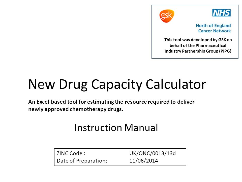 Sheet 6 – Nurse Capacity This sheet allows the user to calculate the nurse capacity needed to deliver the newly approved regimen.