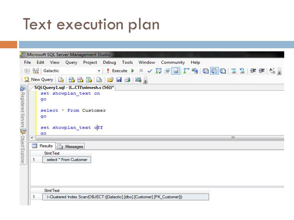 Text execution plan
