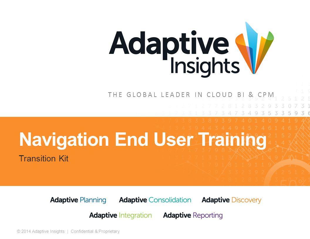 2 © 2014 Adaptive Insights | Confidential & Proprietary
