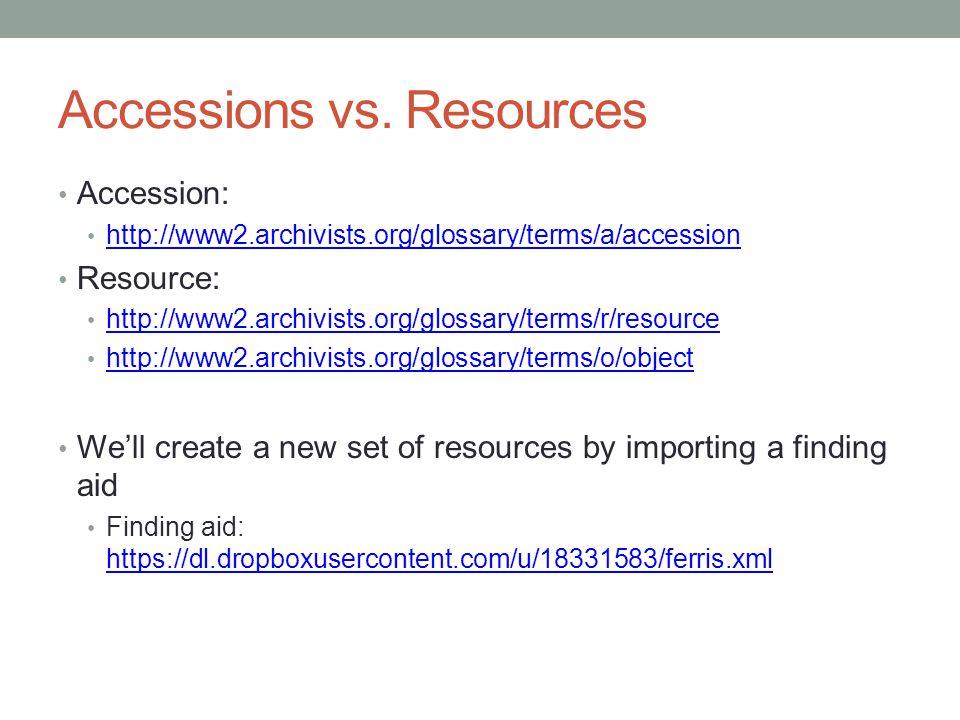 Accessions vs.