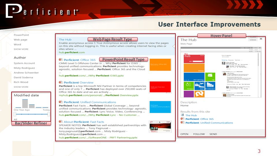 User Interface Improvements 3 Bar/Slider Refiner Web Page Result Type PowerPoint Result Type Hover Panel