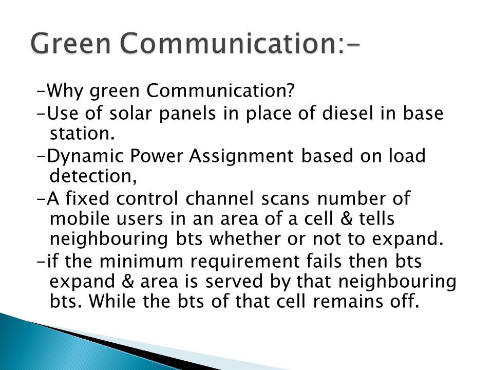 -Why green Communication. -Use of solar panels in place of diesel in base station.