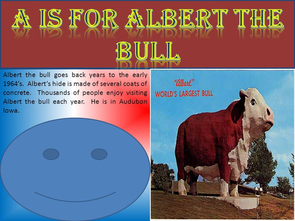 Albert the bull goes back years to the early 1964's.