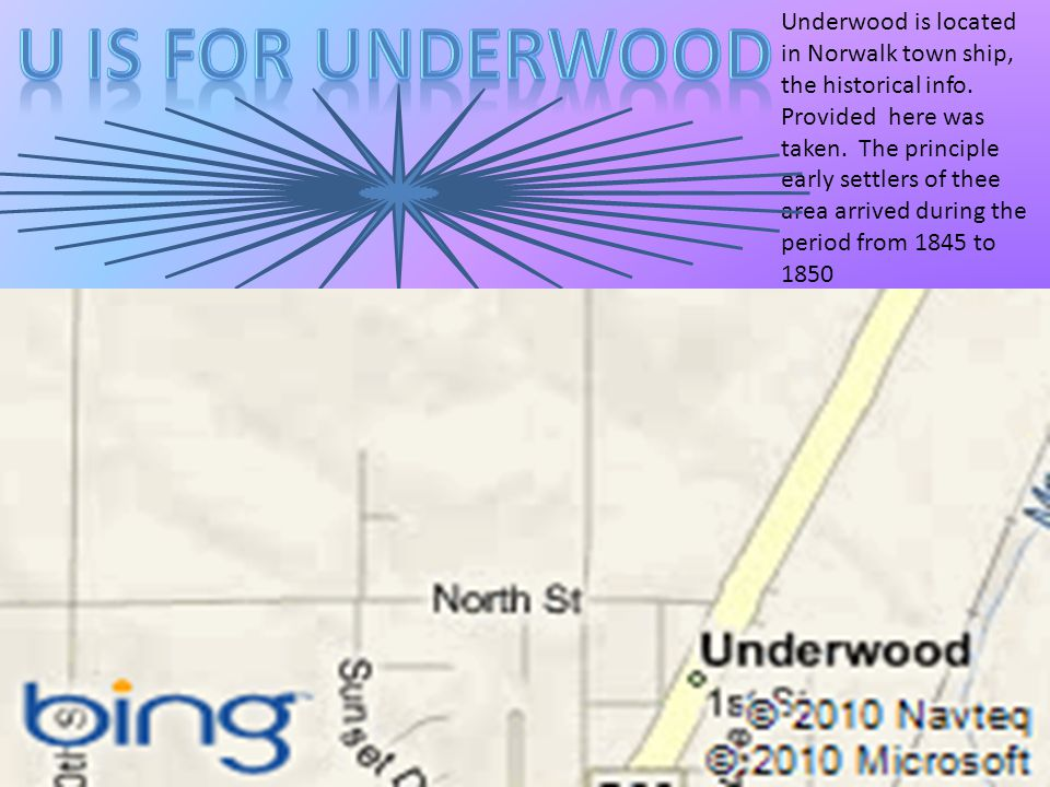 Underwood is located in Norwalk town ship, the historical info.