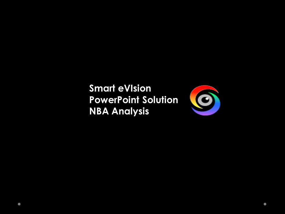 Smart eVIsion PowerPoint Solution NBA Analysis