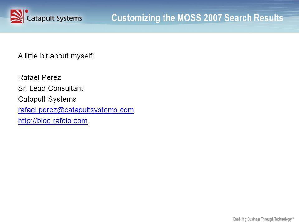 Customizing the MOSS 2007 Search Results The Search Core Results and People Search Core Results Web Parts can easily be modified to show results different than they appear out-of- the box.