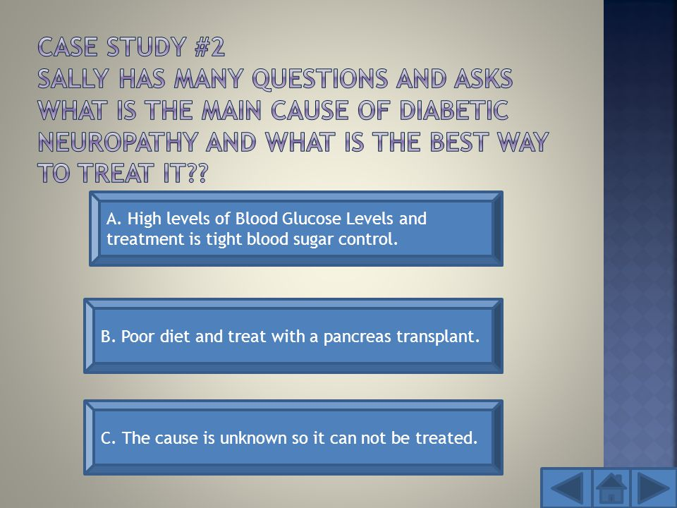 A. High levels of Blood Glucose Levels and treatment is tight blood sugar control.