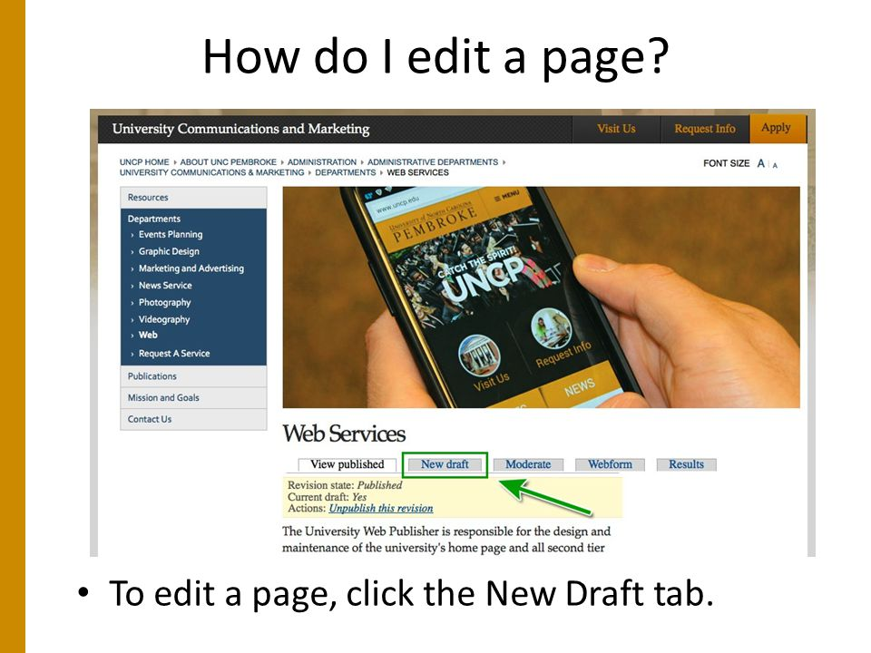 How do I edit a page To edit a page, click the New Draft tab.