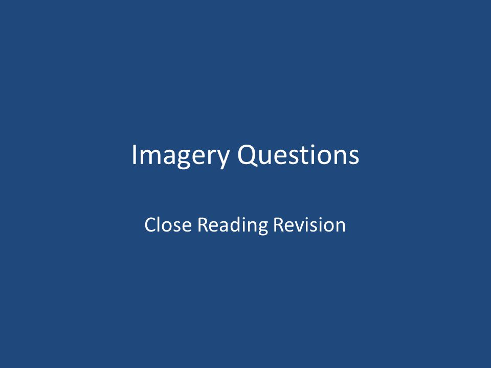 Imagery Questions Close Reading Revision