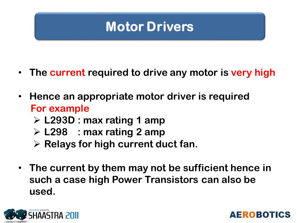 The current required to drive any motor is very high Hence an appropriate motor driver is required For example  L293D : max rating 1 amp  L298 : max rating 2 amp  Relays for high current duct fan.