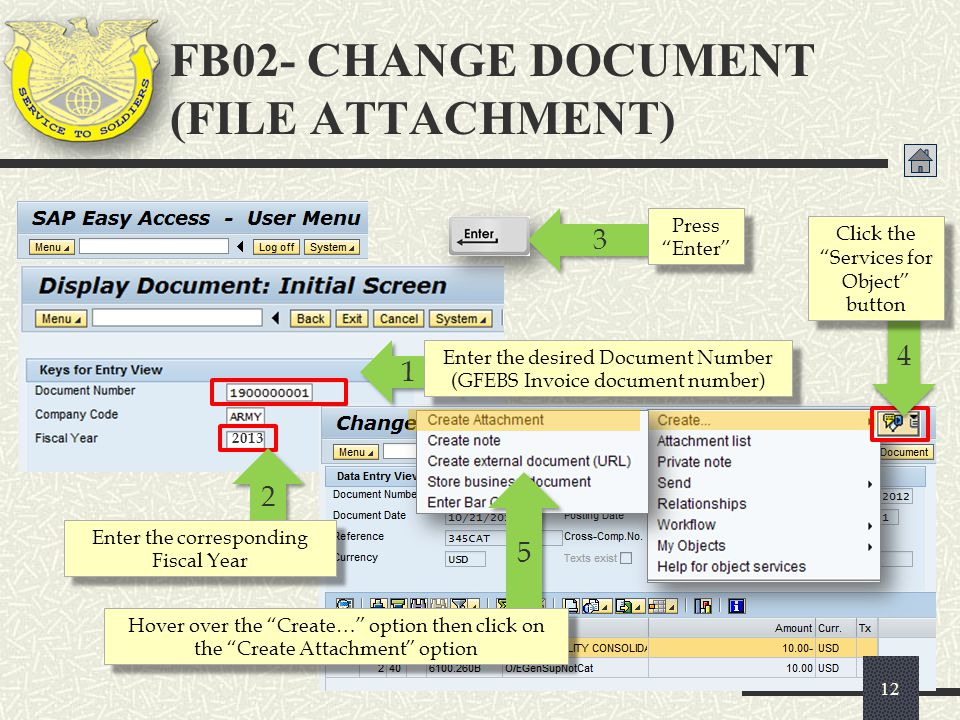 """FB02 FB02- CHANGE DOCUMENT (FILE ATTACHMENT) 12 5 5 Hover over the """"Create…"""" option then click on the """"Create Attachment"""" option 4 4 Click the """"Servic"""