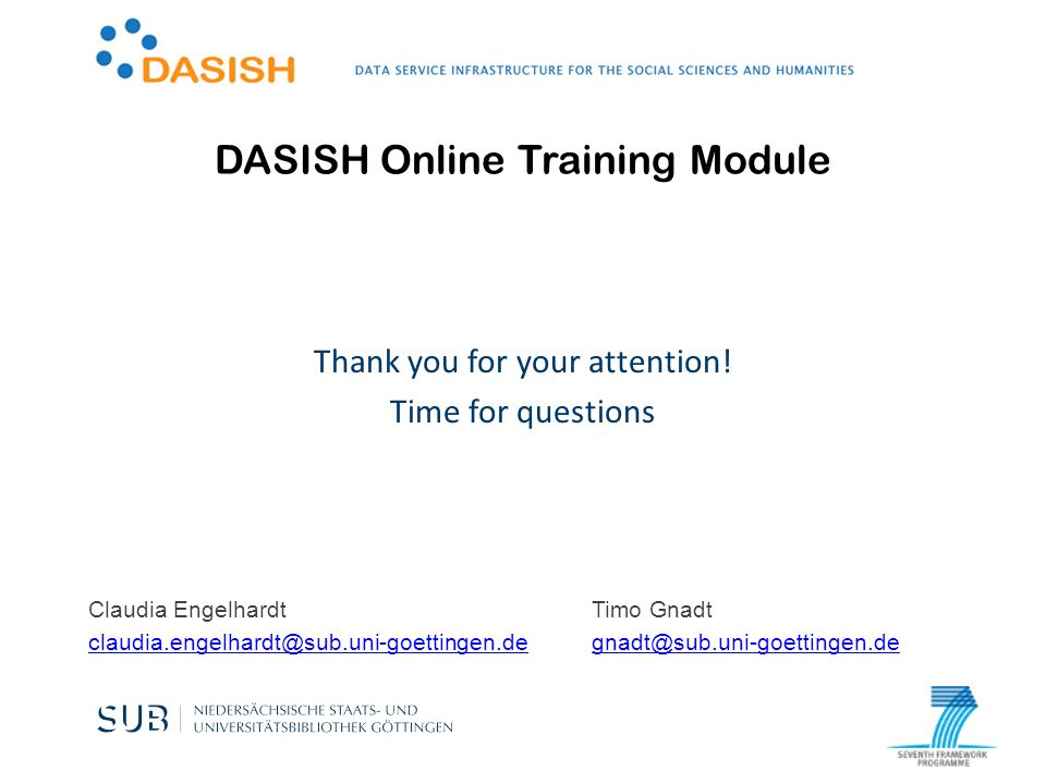 DASISH Online Training Module Thank you for your attention.