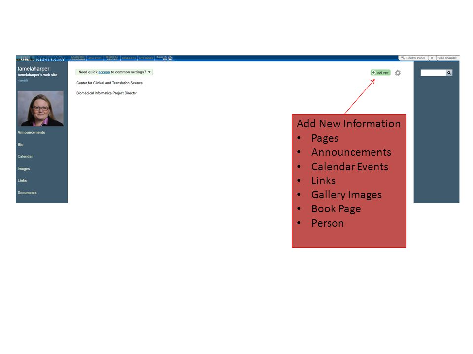 Add New Information Pages Announcements Calendar Events Links Gallery Images Book Page Person