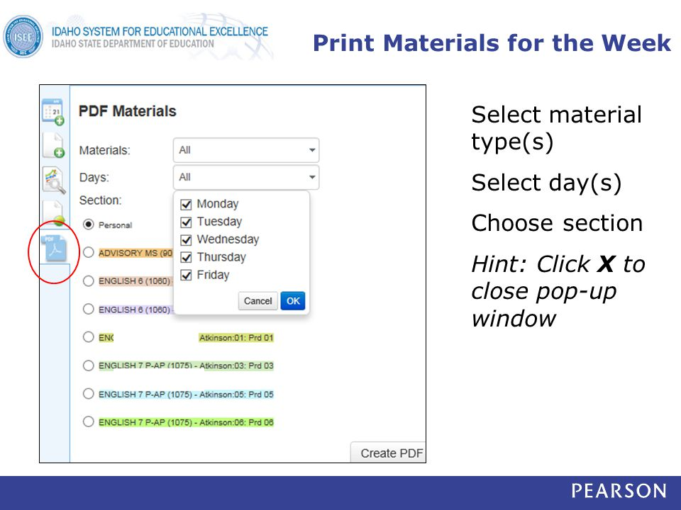 Print Materials for the Week Select material type(s) Select day(s) Choose section Hint: Click X to close pop-up window