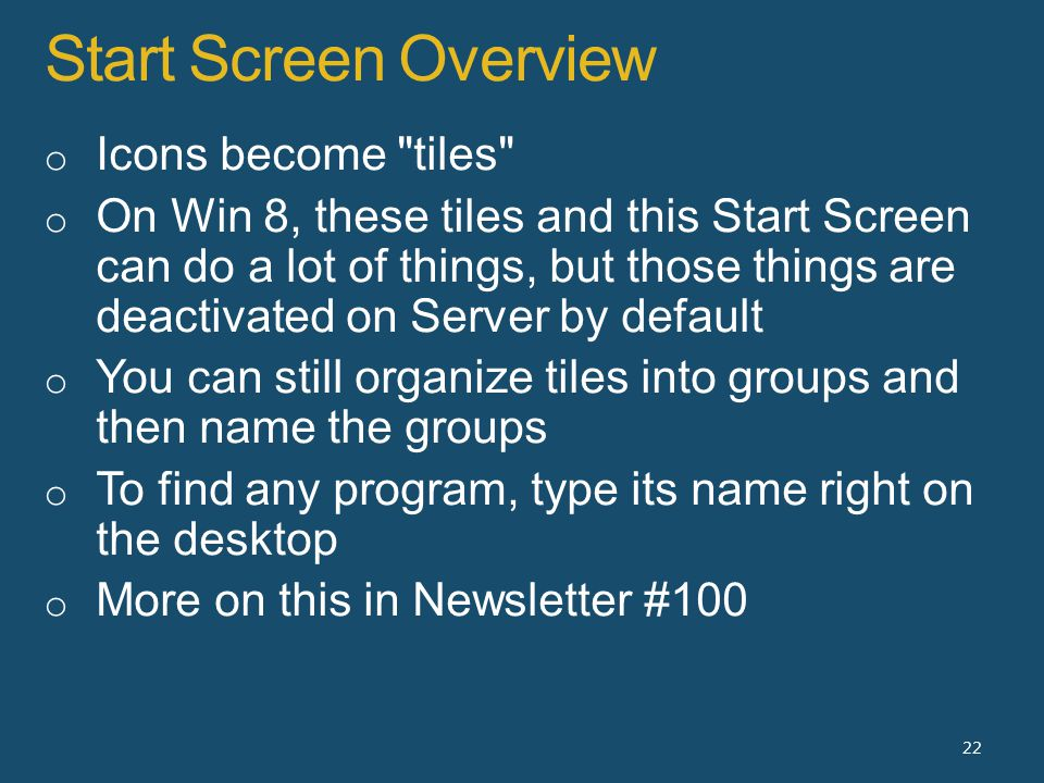 Start Screen Overview 22