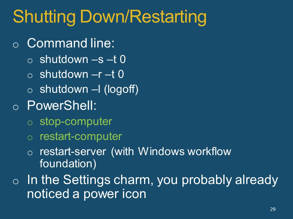 Shutting Down/Restarting 29