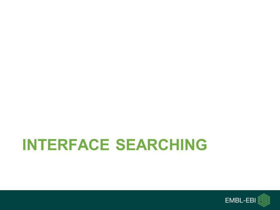 INTERFACE SEARCHING