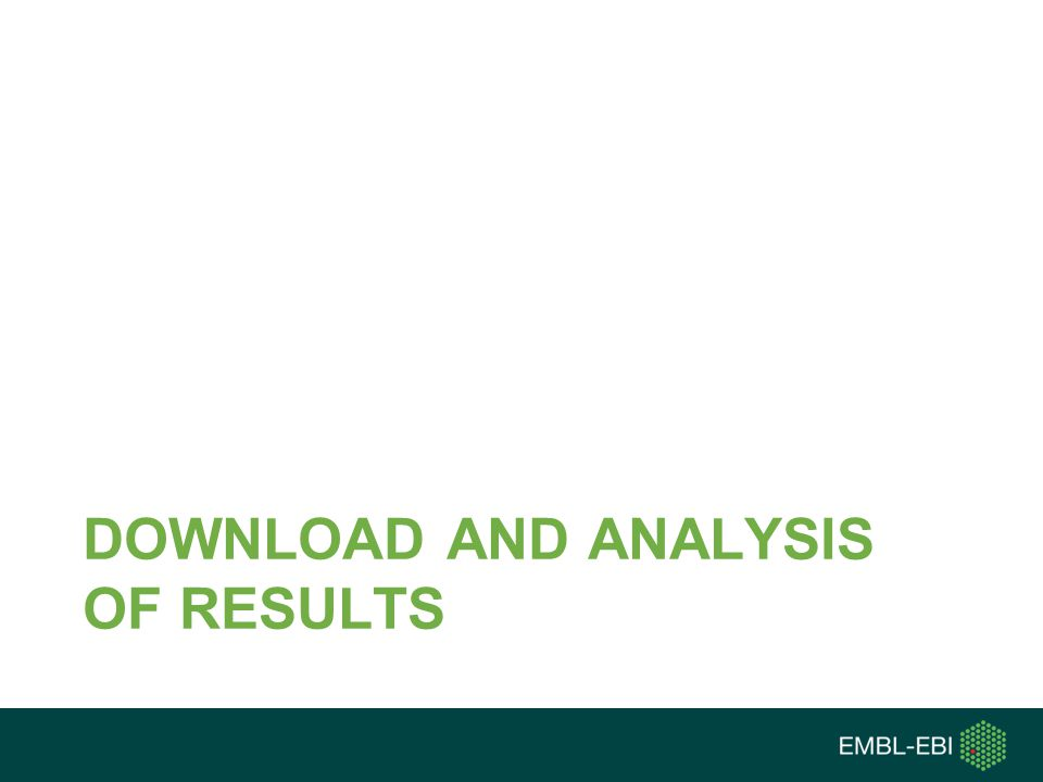 DOWNLOAD AND ANALYSIS OF RESULTS
