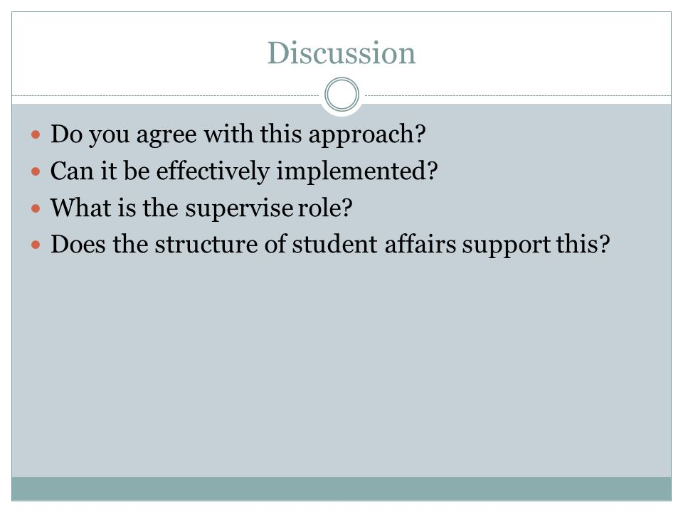 Discussion Do you agree with this approach. Can it be effectively implemented.