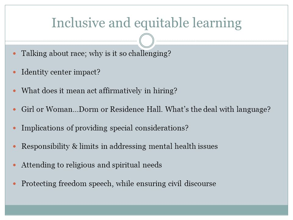 Inclusive and equitable learning Talking about race; why is it so challenging.