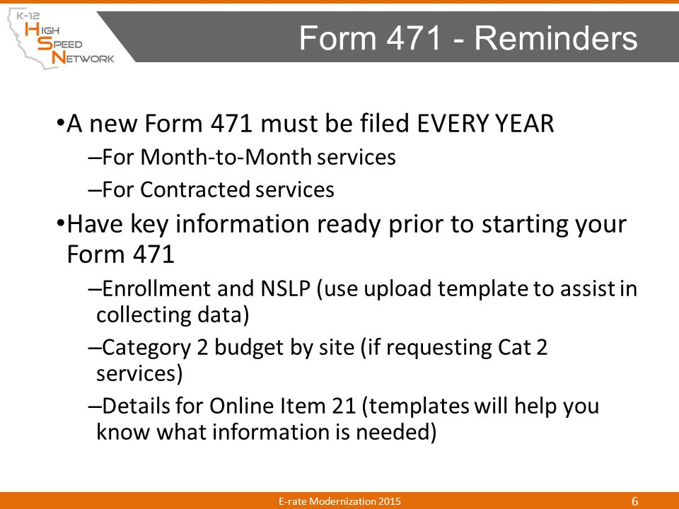 Changes for 2015 NEW Online Format Form 471 E-rate Modernization 2015 7