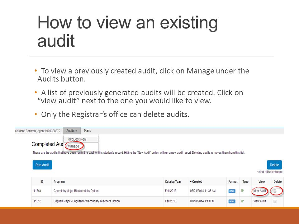 How to view an existing audit To view a previously created audit, click on Manage under the Audits button.