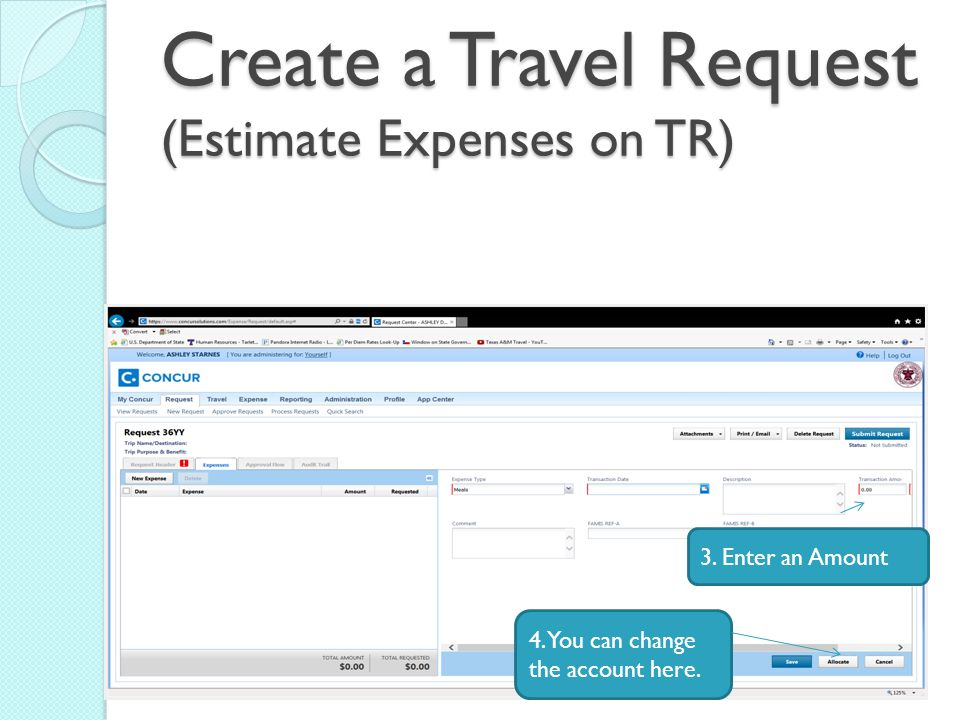 Create a Travel Request (Estimate Expenses on TR) 3.