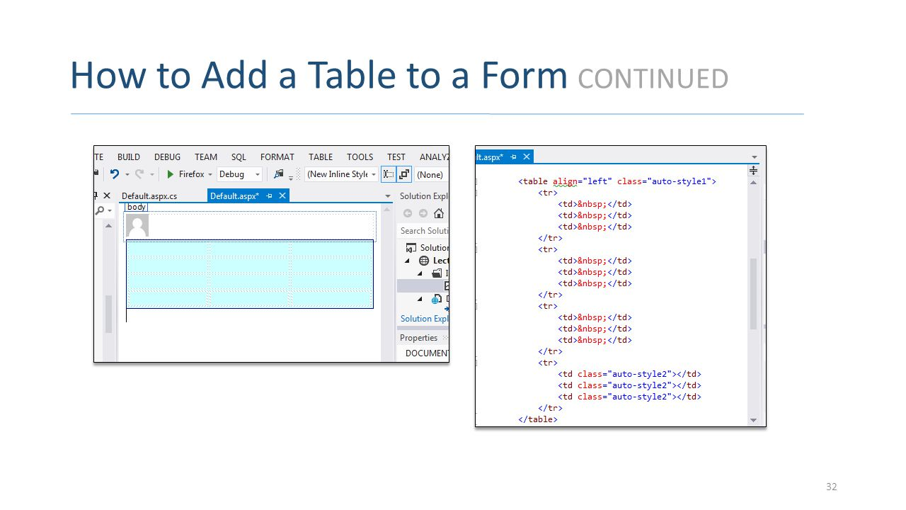How to Add a Table to a Form CONTINUED 32