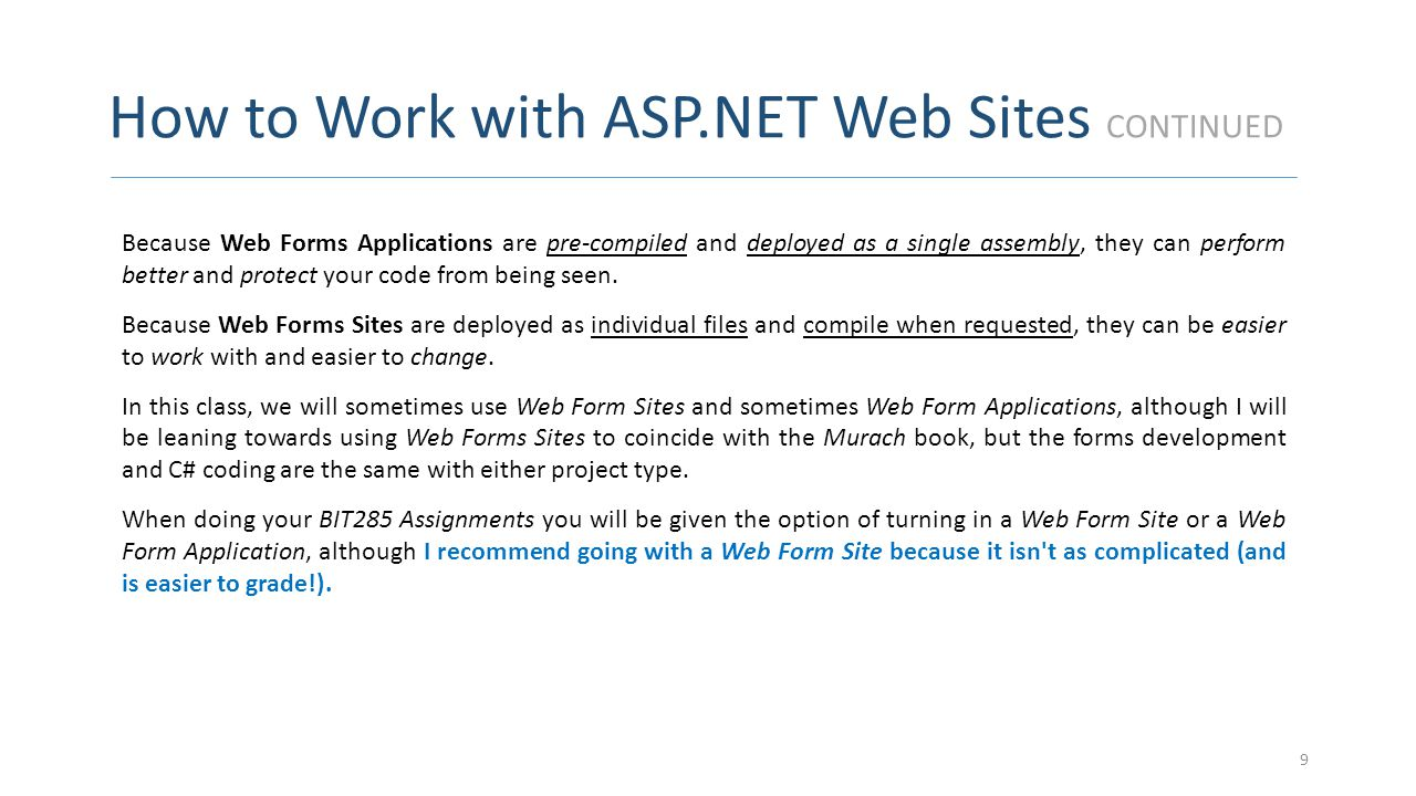 How to Work with ASP.NET Web Sites CONTINUED To start a new Web Forms Site, you use the dialog box shown in the image on the next slide.