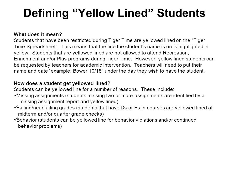 Defining Yellow Lined Students What does it mean.