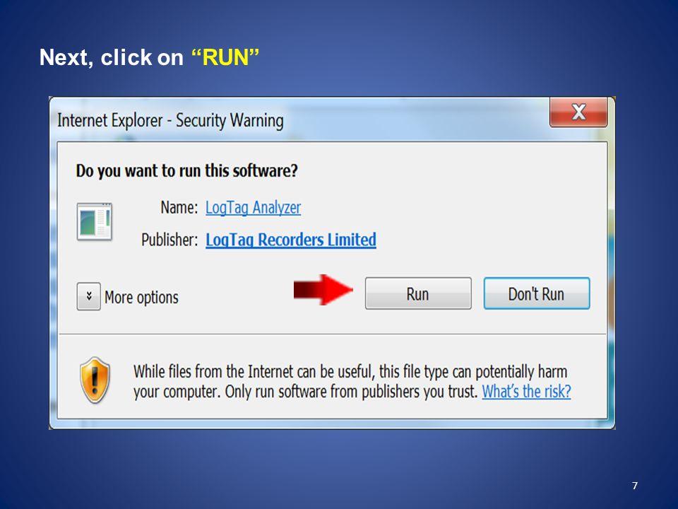 "7 Next, click on ""RUN"""