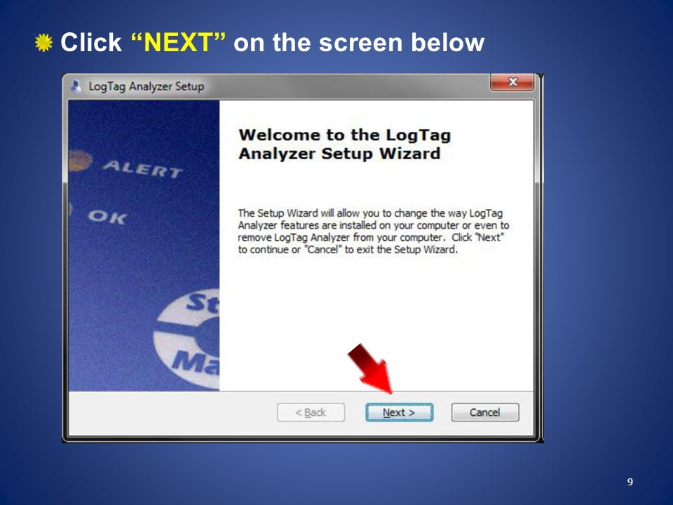 If nothing happens when the LogTag is inserted into the dock: Remove the LogTag from the dock, open the LogTag Analyzer software, then replace the LogTag in the dock If the LogTag is not found: Close this window, then reinsert the LogTag until it clicks 70