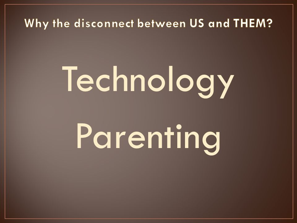Technology Parenting
