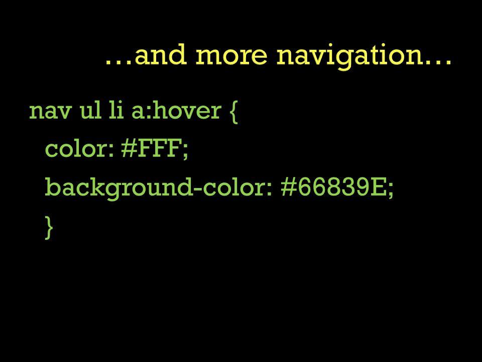 nav ul li a:hover { color: #FFF; background-color: #66839E; }