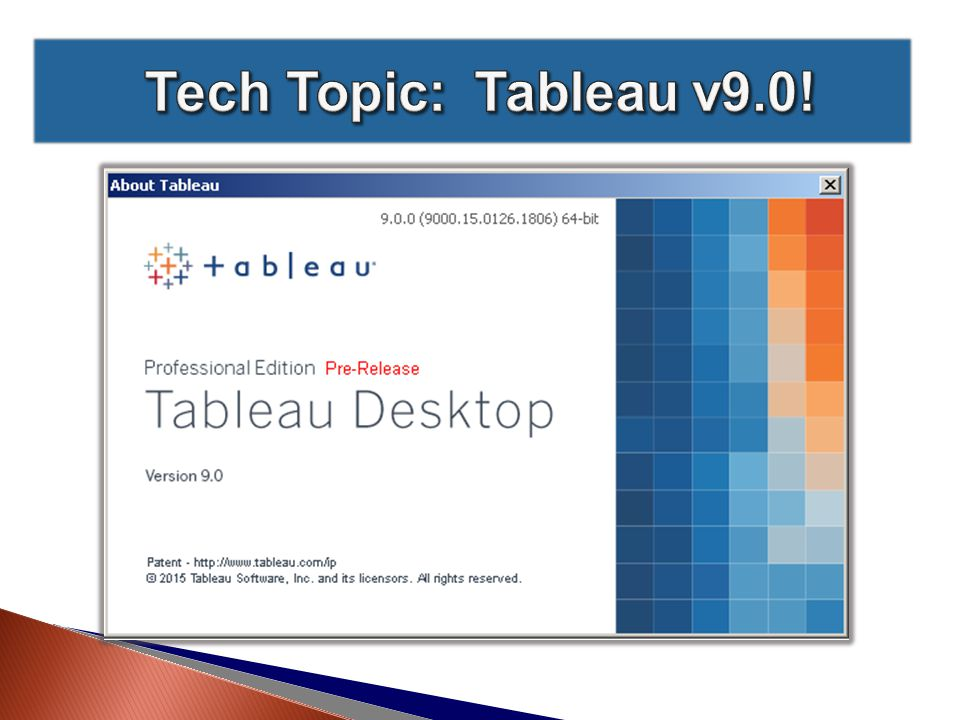  How and where to participate:  Contact: Tableau Beta Program Manager ◦ Jackie Clough ◦ jclough@tableau.com jclough@tableau.com  http://beta.tableau.com http://beta.tableau.com