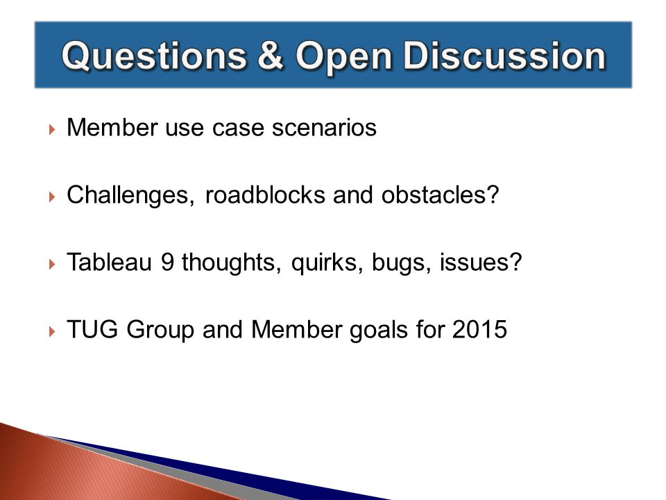  Member use case scenarios  Challenges, roadblocks and obstacles.