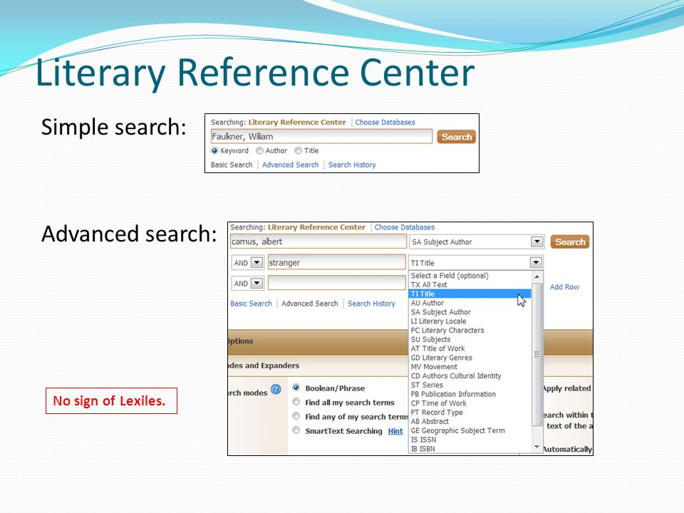 Literary Reference Center Simple search: Advanced search: No sign of Lexiles.