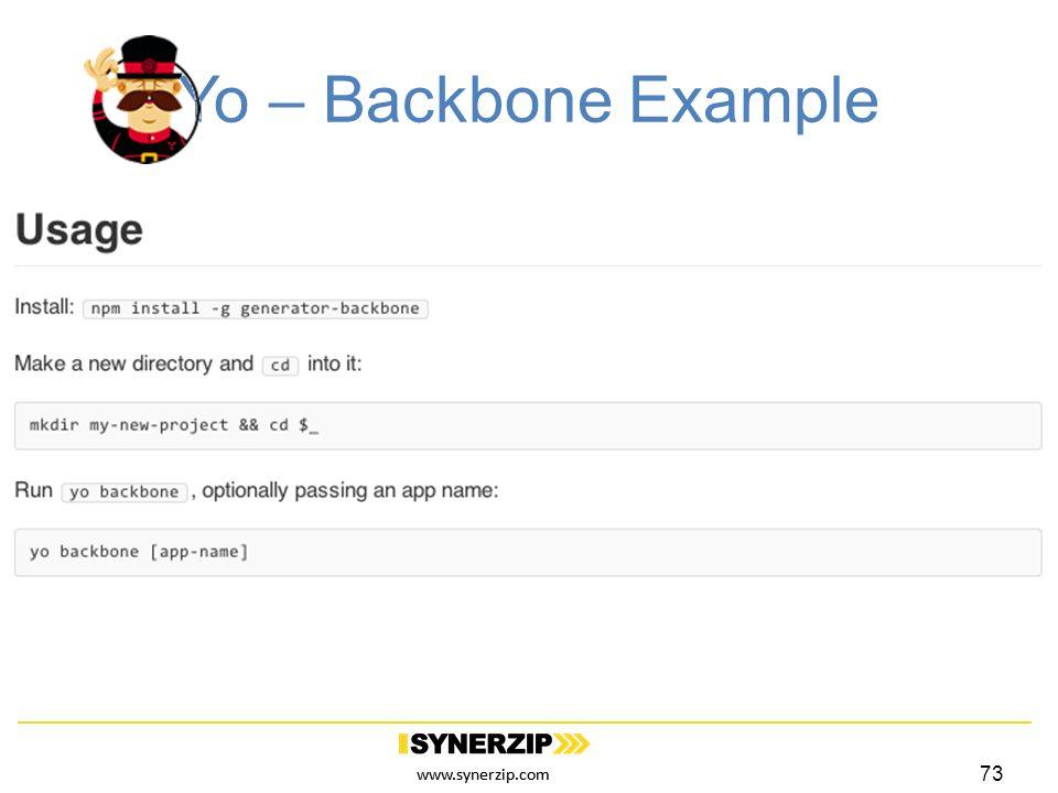 www.synerzip.com Yo – Backbone Example 73