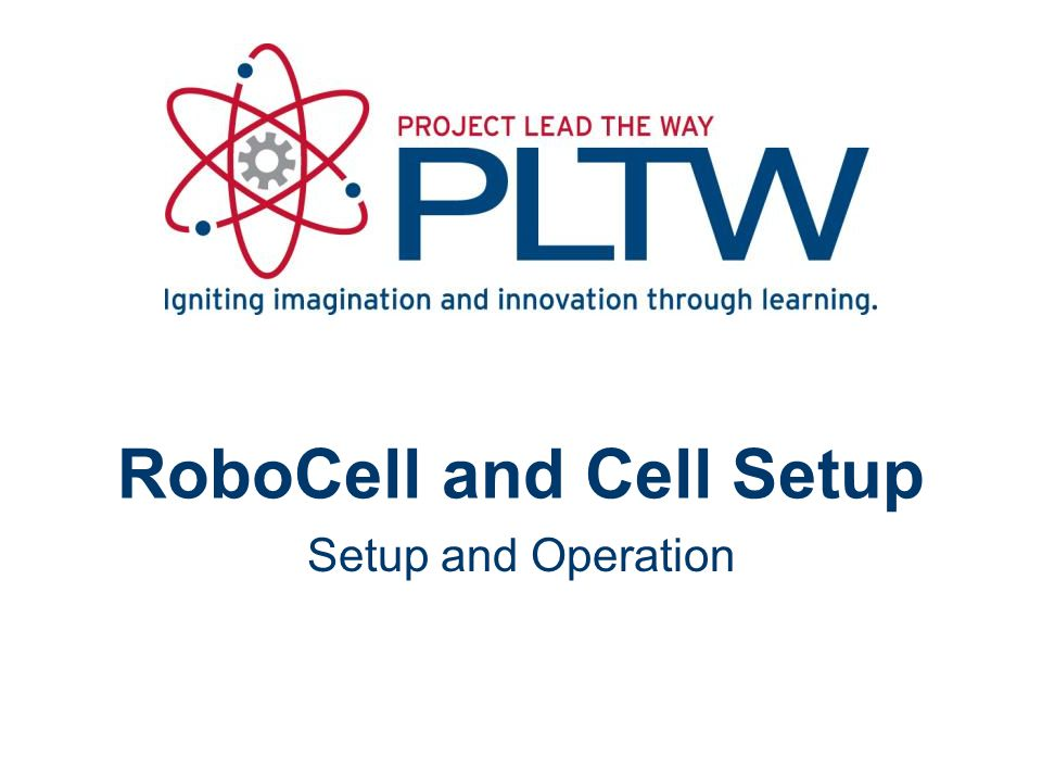 Program Environments Cell Setup RoboCell