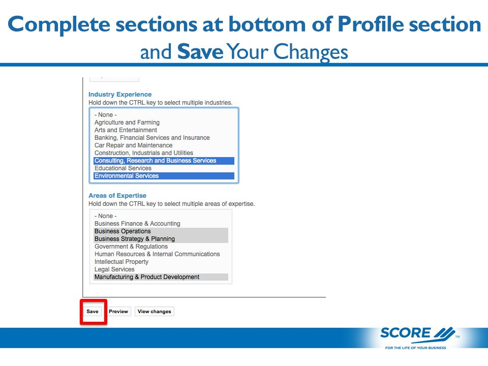 Complete sections at bottom of Profile section and Save Your Changes